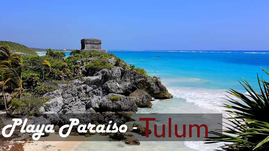 Playa Tulum, Playa Paraíso Tulum, Playa México